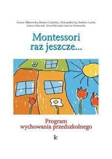 Ebook Odkryjmy Montessori raz jeszcze… Program wychowania przedszkolnego pdf