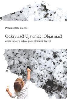 Ebook Odkrywać! Ujawniać! Objaśniać! pdf
