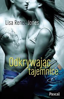 Chomikuj, ebook online Odkrywając tajemnice. Lisa Renee Jones