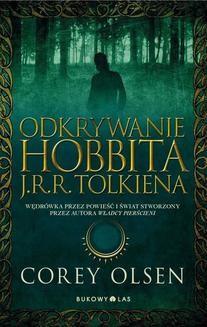Chomikuj, ebook online Odkrywanie Hobbita J.R.R. Tolkiena. Corey Olsen