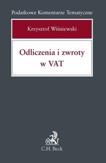 Chomikuj, pobierz ebook online Odliczenia i zwroty w Vat. Krzysztof Wiśniewski