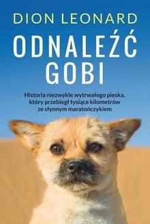 Chomikuj, ebook online Odnaleźć Gobi. Dion Leonard