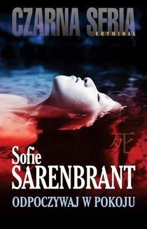 Chomikuj, ebook online Odpoczywaj w pokoju. Sofie Sarenbrant
