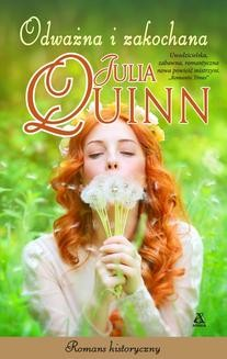 Chomikuj, ebook online Odważna i zakochana. Julia Quinn