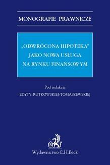 """Chomikuj, ebook online """"Odwrócona hipoteka"""" jako nowa usługa na rynku finansowym. Edyta Rutkowska-Tomaszewska"""