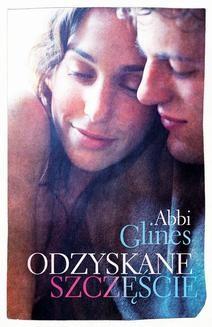 Chomikuj, ebook online Odzyskane szczęście. Abbi Glines