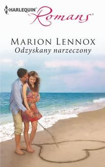 Chomikuj, ebook online Odzyskany narzeczony. Marion Lennox
