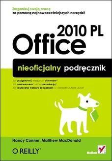 Chomikuj, ebook online Office 2010 PL. Nieoficjalny podręcznik. Nancy Conner