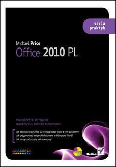 Chomikuj, ebook online Office 2010 PL. Seria praktyk. Michael Price