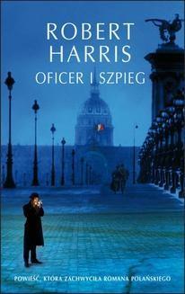 Chomikuj, pobierz ebook online Oficer i szpieg. Robert Harris