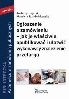 Chomikuj, ebook online Ogłoszenie o zamówieniu – jak je właściwie opublikować i ułatwić wykonawcy znalezienie przetargu. Praca zbiorowa