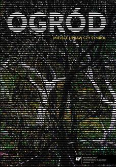 Ebook Ogród – miejsce upraw czy symbol pdf