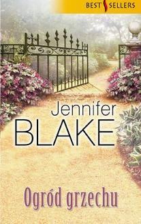Chomikuj, ebook online Ogród grzechu. Jennifer Blake