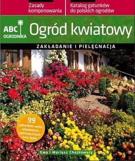 Chomikuj, ebook online Ogród kwiatowy. ABC ogrodnika. Ewa Chojnowska