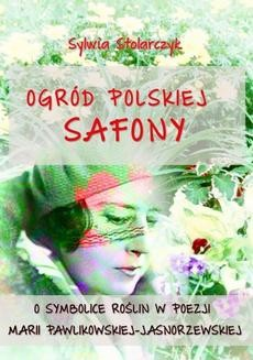 Chomikuj, ebook online Ogród polskiej Safony. Sylwia Stolarczyk