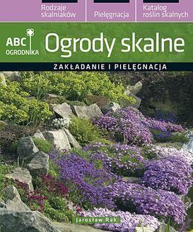 Chomikuj, ebook online Ogrody skalne. Jarosław Rak