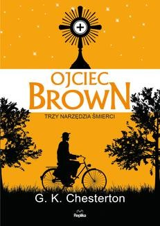 Chomikuj, ebook online Ojciec Brown. G. K. Chesterton