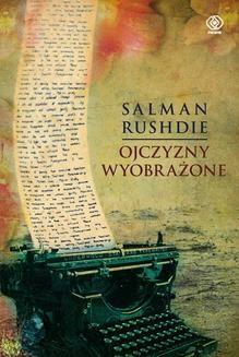 Chomikuj, ebook online Ojczyzny wyobrażone. Salman Rushdie
