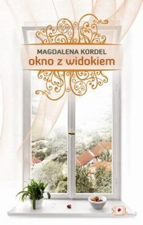 Chomikuj, ebook online Okno z widokiem. Magdalena Kordel
