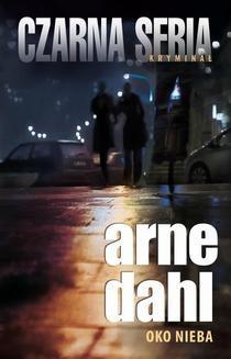 Chomikuj, ebook online Oko nieba. Arne Dahl