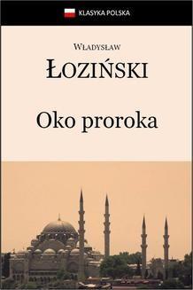 Chomikuj, ebook online Oko proroka. Władysław Łoziński
