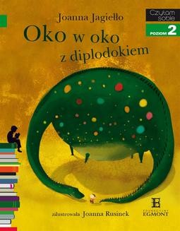 Chomikuj, ebook online Oko w oko z diplodokiem. Joanna Jagiełło
