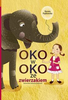 Chomikuj, ebook online Oko w oko ze zwierzakiem. Renata Piątkowska