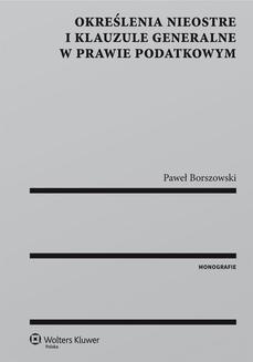 Ebook Określenia nieostre i klauzule generalne w prawie podatkowym pdf