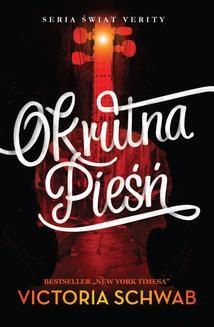 Chomikuj, ebook online Okrutna pieśń. Victoria Schwab