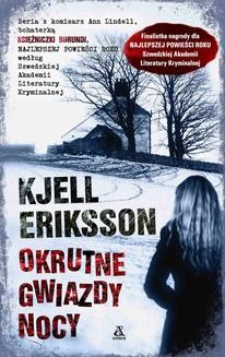 Chomikuj, ebook online Okrutne gwiazdy nocy. Kjell Eriksson