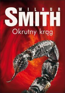 Chomikuj, ebook online Okrutny krąg. Wilbur Smith