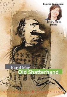 Chomikuj, ebook online Old Shatterhand. Karol May