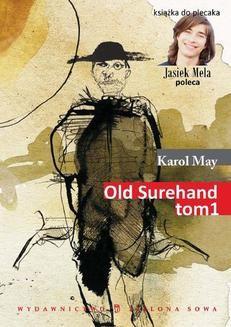 Chomikuj, ebook online Old Surehand, t. I. Karol May
