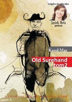 Chomikuj, ebook online Old Surehand, t. II. Karol May