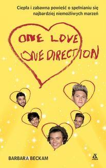 Chomikuj, ebook online One Love. One Direction. Barbara Beckam