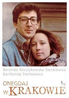 Chomikuj, ebook online Onegdaj w Krakowie. Bartłomiej Sienkiewicz