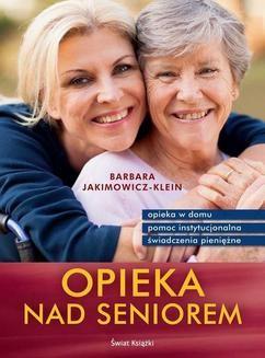 Chomikuj, ebook online Opieka nad seniorem. Barbara Jakimowicz-Klein