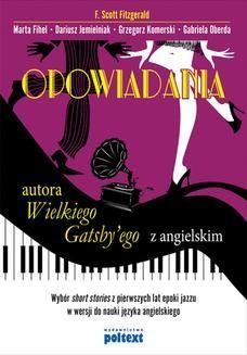 Chomikuj, ebook online Opowiadania autora Wielkiego Gatsby ego z angielskim. F.Scott Fitzgerald
