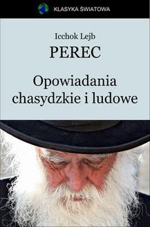 Ebook Opowiadania chasydzkie i ludowe pdf