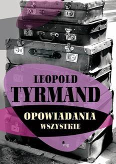Chomikuj, ebook online Opowiadania wszystkie. Leopold Tyrmand
