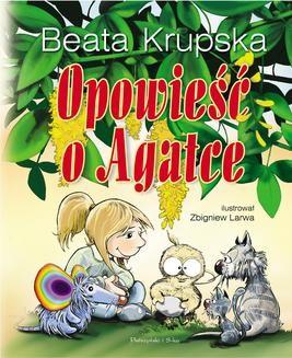 Chomikuj, pobierz ebook online Opowieść o Agatce. Beata Krupska