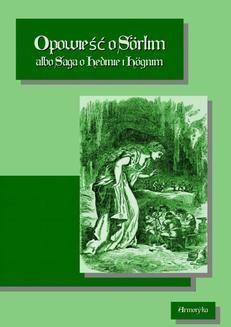 Chomikuj, ebook online Opowieść o Sorlim albo Saga o Hedinie i Hognim. Nieznany