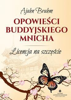 Chomikuj, ebook online Opowieści buddyjskiego mnicha. Licencja na szczęście. Ajahn Brahm