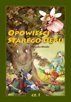 Chomikuj, ebook online Opowieści Starego Dębu. Mercedes Morales