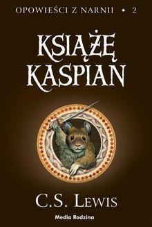 Chomikuj, ebook online Opowieści z Narnii 2: Książę Kaspian. C. S. Lewis