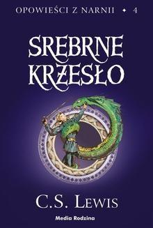 Chomikuj, ebook online Opowieści z Narnii 4: Srebrne krzesło. C. S. Lewis
