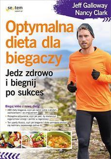 Ebook Optymalna dieta dla biegaczy. Jedz zdrowo i biegnij po sukces pdf