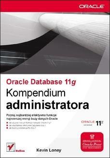 Chomikuj, ebook online Oracle Database 11g. Kompendium administratora. Kevin Loney