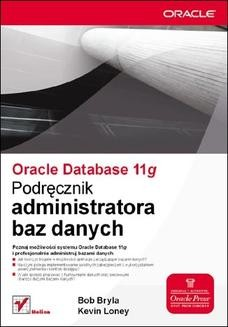 Chomikuj, ebook online Oracle Database 11g. Podręcznik administratora baz danych. Bob Bryla