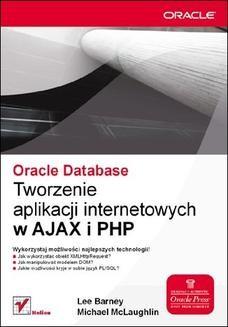 Chomikuj, ebook online Oracle Database. Tworzenie aplikacji internetowych w AJAX i PHP. Lee Barney
